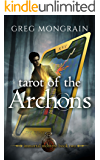 Tarot of the Archons (Immortal Montero Book 2)