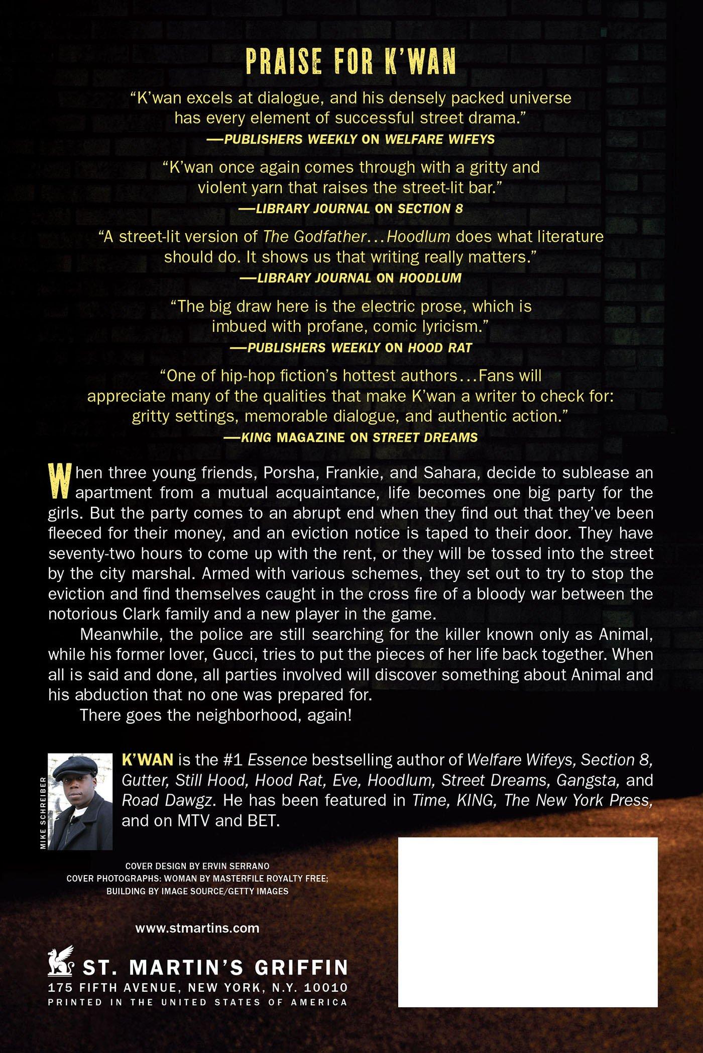Amazon: Eviction Notice: A Hood Rat Novel (hood Rat Novels)  (9780312536985): K'wan: Books