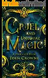 Cruel and Unusual Magic (A Fear Club Novel)