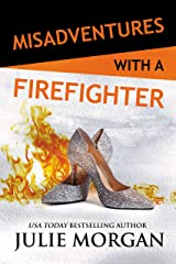 Misadventures with a Firefighter Kindle Edition