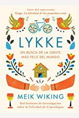 Lykke: En busca de la gente más feliz del mundo (Otros) (Spanish Edition) Kindle Edition