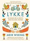 Lykke: En busca de la gente más feliz del mundo (Hobbies)