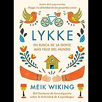 Lykke: En busca de la gente más feliz del mundo (Otros)