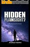 Hidden In Plain Sight 7: The Fine-Tuned Universe