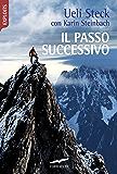 Il passo successivo (Italian Edition)