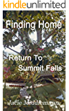 Finding Home (Return to Summit Falls Book 4)
