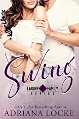 Swing (Landry Family Series Book 2) Kindle Edition