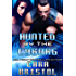 Hunted by the Cyborg (Cy-Ops Sci-fi Romance Book 6)