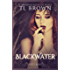 Blackwater: Adult version of Devil's Roses (The Devil's Roses Book 6)