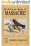 Wolf Creek: Massacre!