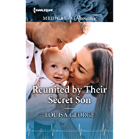 Reunited by Their Secret Son (Harlequin Medical Romance)