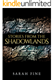 Stories from the Shadowlands (Guards of the Shadowlands) (English Edition)