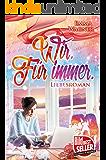 Wir. Für immer. (German Edition)