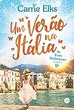 Um verão na Itália – As irmãs de Shakespeare – vol. 1