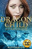 Dragon Child (1). Das Erwachen