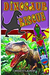 Dinosaur Rescue: (Ages 6-8, mystery, thriller, fiction, adventure) Kindle Edition