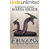 Dragons Beyond the Pale (Jane Austen's Dragons Book 7)