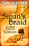 Swan's Braid and Other Tales of Terizan