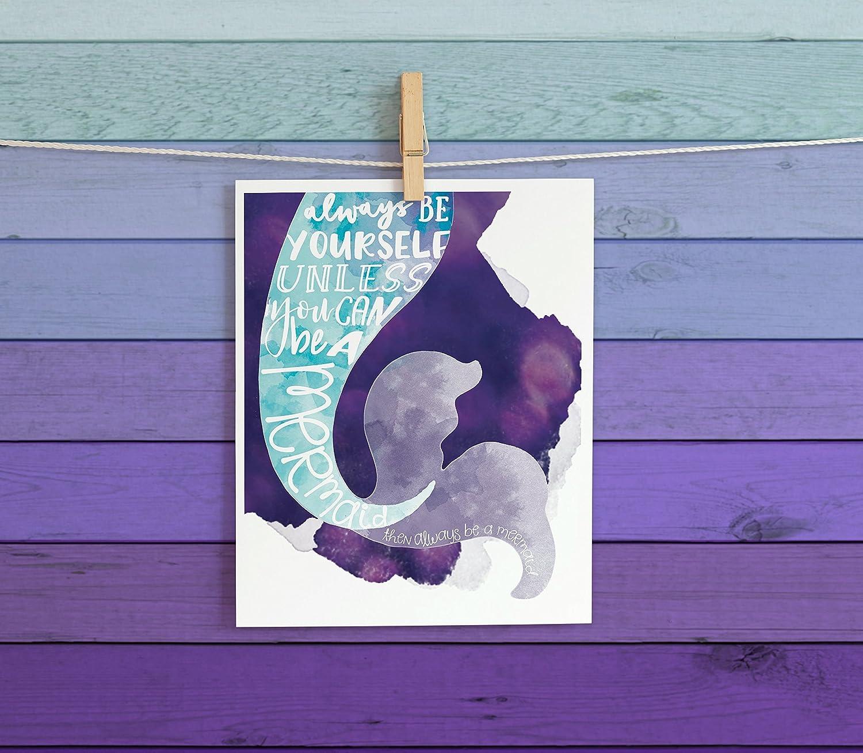 Always Be Yourself - Mermaid Cardstock Print 8.5x11