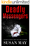 Deadly Messengers: A Psychological Thriller