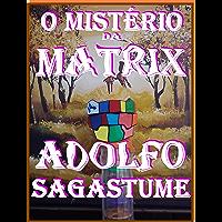 O Mistério da Matrix