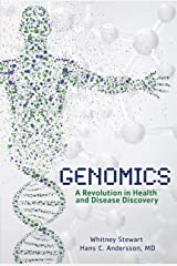 Genomics: A Revolution in Health and Disease Discovery Kindle Edition