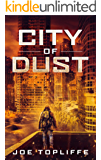 City of Dust: A Gripping Post-apocalyptic Adventure