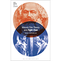 Marxist Film Theory and Fight Club (Film Theory in Practice) (English Edition)