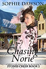 Chasing Norie (Stones Creek Book 2) Kindle Edition