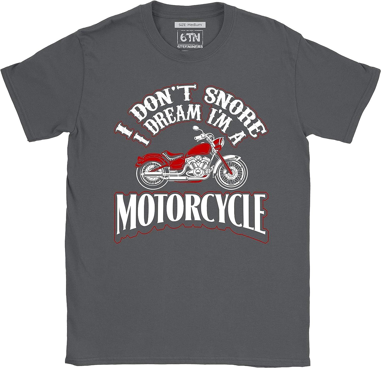 6TN Camiseta divertida de moto con texto en ingl/és I Dont Snore I Dream Im a Motor