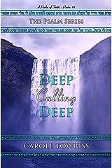 Deep Calling Deep: A Psalm of Faith - Psalm 42 (The Psalm Series Book 3) Kindle Edition