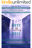 Deep Calling Deep: A Psalm of Faith - Psalm 42 (The Psalm Series Book 3)