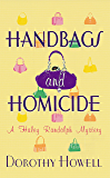 Handbags and Homicide (Haley Randolph Mystery Series Book 1)