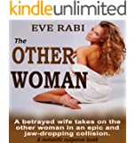 THE OTHER WOMAN: A betrayed wife takes on the other woman in an epic and  jaw-dropping collision.: A romantic suspense book about love, lust and vengeance (Girl on Fire Series 1)