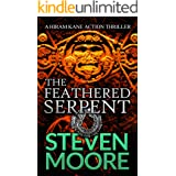 The Feathered Serpent: A Hiram Kane Action Thriller (The Hiram Kane International Action Thriller Series Book 5)