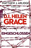D.I. Helen Grace: Eingeschlossen (Ein Fall für Helen Grace, Band 6)