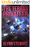 The Terran Privateer (Duchy of Terra Book 1)