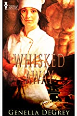 Whisked Away Kindle Edition