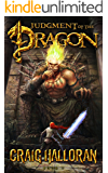 Judgment of the Dragon: Book 7 of 10 (The Chronicles of Dragon Series 2) (Tail of the Dragon)