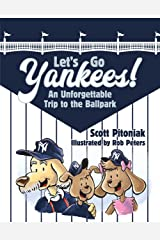 Let's Go Yankees!: An Unforgettable Trip to the Ballpark Kindle Edition