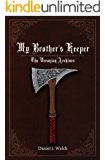 My Brother's Keeper (The Veronian Archives Book 2)