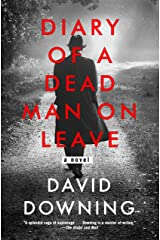 Diary of a Dead Man on Leave Kindle Edition