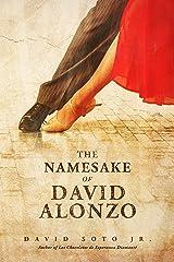 The Namesake of David Alonzo: A Short Story Kindle Edition