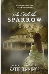 So Fell The Sparrow Kindle Edition