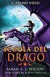 Scuola del Drago: Primo Volo
