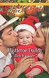 Mistletoe Daddy (Cowboy Country)