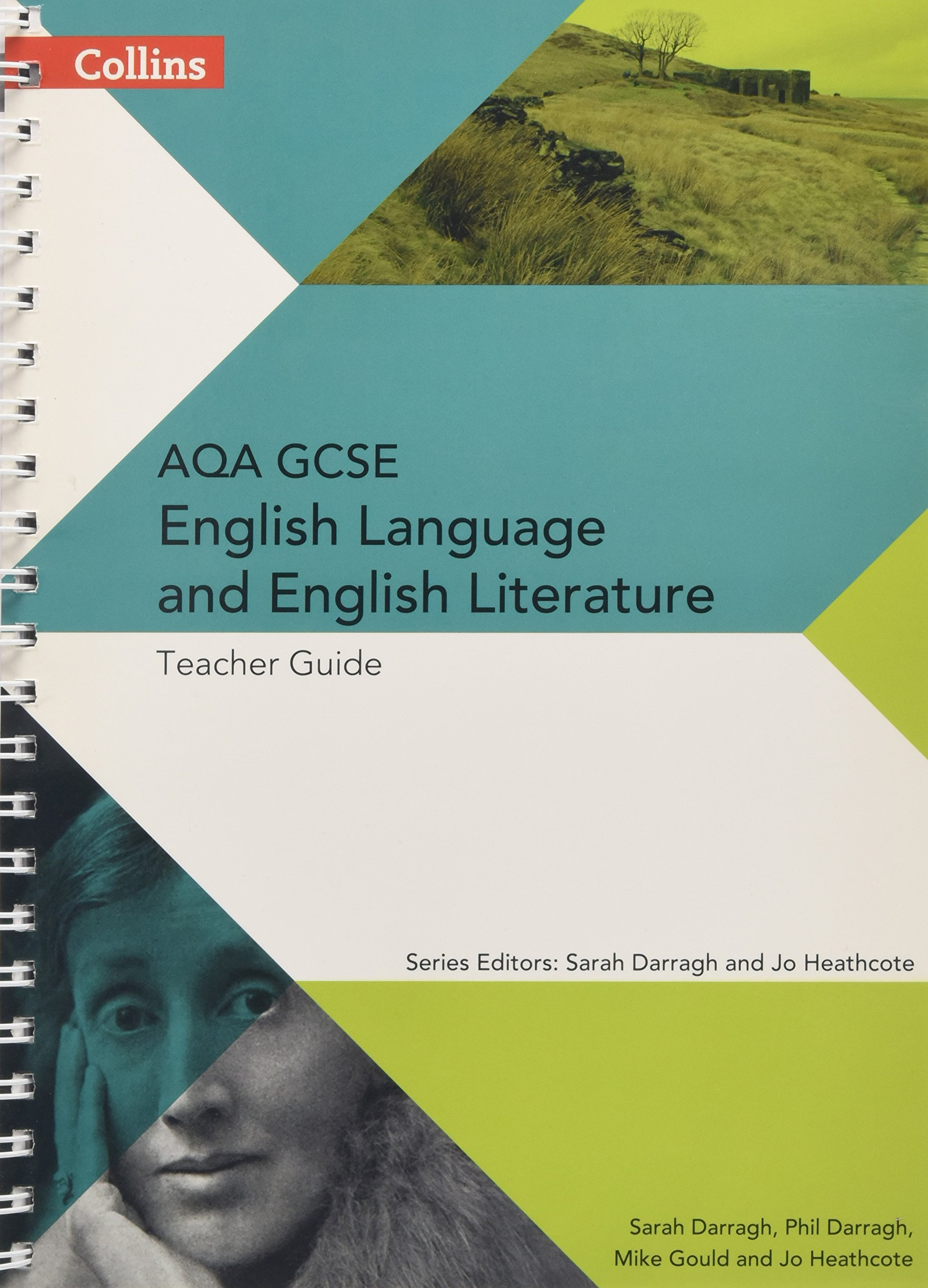 Collins AQA GCSE English Language and English Literature — AQA GCSE English Language and English Literature: Teacher Guide (AQA GCSE English Language and English Literature 9-1)