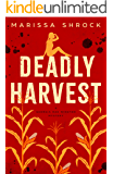 Deadly Harvest (Georgia Rae Winston Mysteries Book 1)