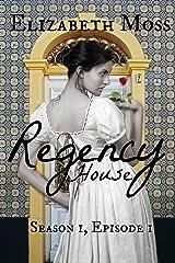 Regency House Kindle Edition