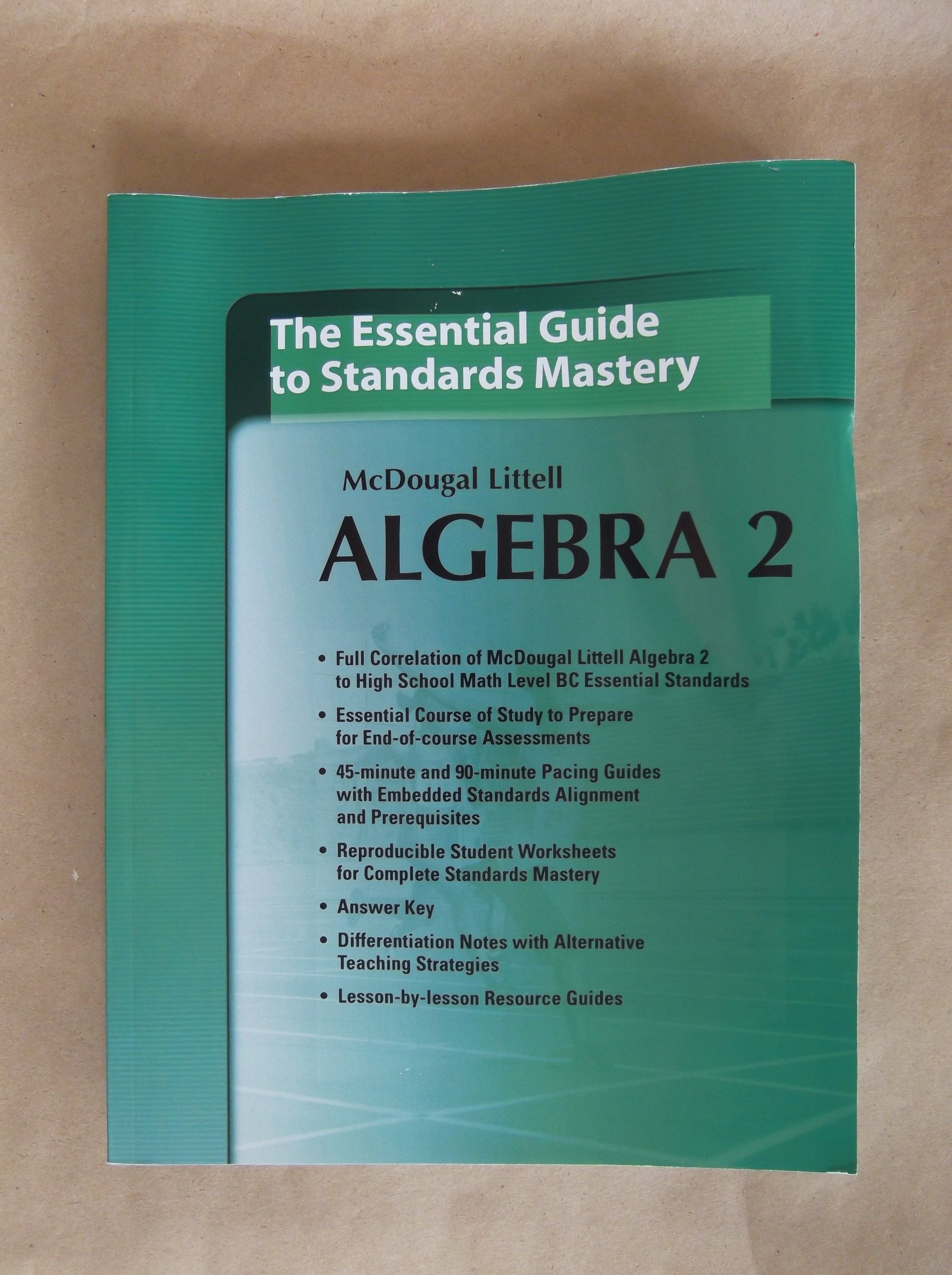 Mcdougal Littell Algebra 2 the Essential Guide to Standards Mastery ...